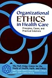 img - for Organizational Ethics in Health Care: Principles, Cases, and Practical Solutions book / textbook / text book