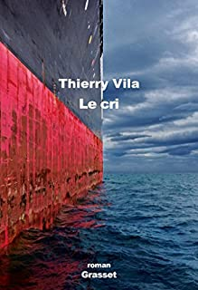 Le cri, Vila, Thierry
