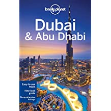 Lonely Planet Dubai & Abu Dhabi 8th Ed.: 8th Edition