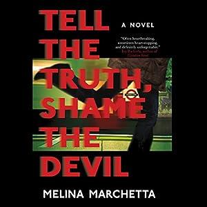 Tell the Truth, Shame the Devil Audiobook