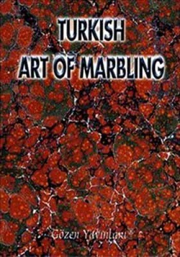 Turkish Art of Marbling PDF