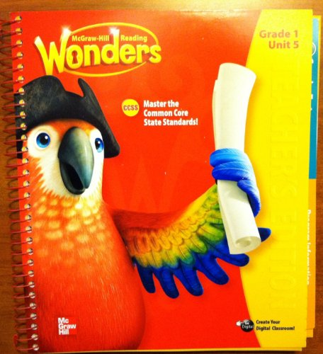 McGraw Hill Reading Wonders Teacher's Edition, Grade 1 / Unit 5. Master the Common Core State Standards