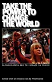 Take the Power to Change the World, John Holloway, 0902869949