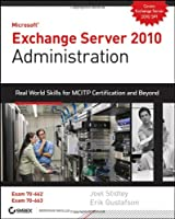 Exchange Server 2010 Administration Front Cover