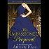His Impassioned Proposal (The Bridgethorpe Brides Book 1)