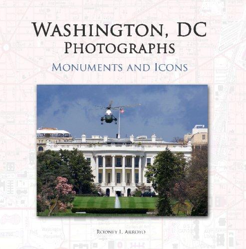 Washington, DC Photographs: Monuments and Icons