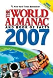 The World Almanac and Book of Facts, 2007 (World Almanac and Book of Facts)