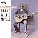 The Definitive Blind Willie McTell