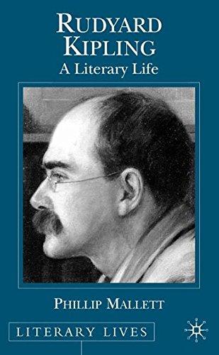 Rudyard Kipling: A Literary Life (Literary Lives)