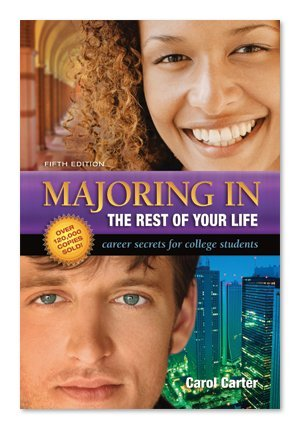 Majoring in the Rest of Your Life