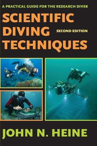 Scientific Diving Techniques: A Practical Guide for the Research Diver