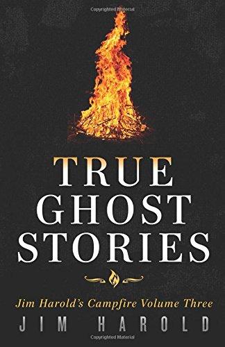 Download True Ghost Stories: Jim Harold's Campfire 3 pdf
