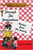 Through the Generations, Lauren Walker, 1434304639