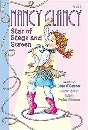 Fancy Nancy: Nancy Clancy, Star of Stage and Screen by Jane O'Connor (2016-02-09)
