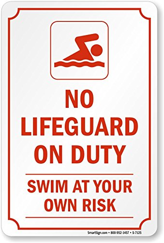 No Lifeguard On Duty Swim At Your Own Risk Sign, 18'' x 12'' by SwimmingPoolSigns
