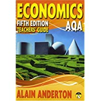 AQA A Level Economics Teacher's Guide: Teacher's Book