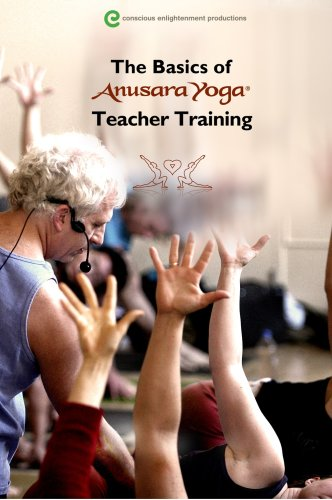The Basics of Anusara Yoga® Teacher Training with John ...