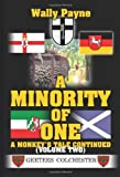 img - for A Minority of One: A Monkey's Tale Continued by Wally Payne (2005-05-17) book / textbook / text book