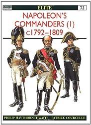 Napoleon's Commanders (1): c.1792-1809 (Elite) (Vol 1)