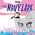 The Navy Lark: Collected Series 11: Classic Comedy from the BBC Radio Archive