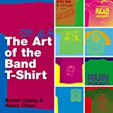 The Art of the Band T-shirt (English Edition)
