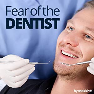Fear of the Dentist Hypnosis Speech