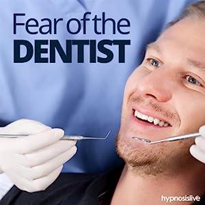 Fear of the Dentist Hypnosis Speech