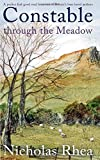 CONSTABLE THROUGH THE MEADOW a perfect feel-good read from one of Britain's best-loved authors (Constable Nick Mystery)