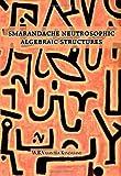 Smarandache Neutrosophic Algebraic Structures, Vasantha Kandasamy, W. B., 1931233160