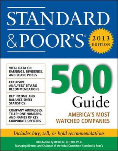 Standard and Poors 500 Guide 2013 (Standard & Poors 500 Guide) by McGraw-Hill Education