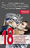 18: La diciottesima vittoria di Roger Federer nel Grand Slam raccontata da giornalisti, scrittori e campioni del tennis (Sport.doc) (Italian Edition)