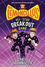 Mr. Lemoncello's All-Star Breakout Game (Mr. Lemoncello's