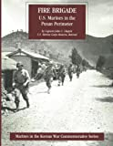 Fire Brigade: U. S. Marines in the Pusan Perimeter, John Chapin, 1482072130