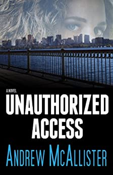 Unauthorized Access by [McAllister, Andrew]