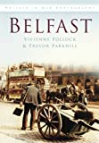 img - for Belfast (In Old Photographs) book / textbook / text book