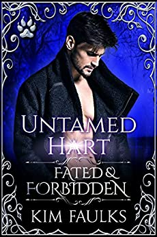 Untamed Hart (Fated & Forbidden Book 9) by [Faulks, Kim]