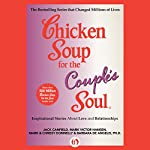 Chicken Soup for the Couple's Soul: Inspirational Stories about Love and Relationships | Jack Canfield,Mark Victor Hansen,Mark Donnelly,Chrissy Donnelly,Barbara De Angelis