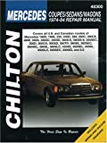 img - for Mercedes Coupes, Sedans, and Wagons, 1974-84 Repair Manuals (Chilton Total Car Care Automotive Repair Manuals) book / textbook / text book