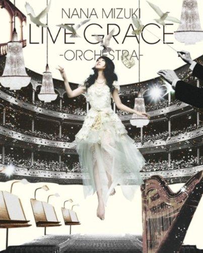 水樹奈々/LIVE GRACE-ORCHESTRA-