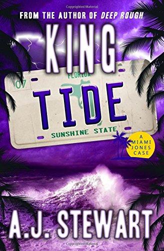 Read Online King Tide (Miami Jones Florida Mystery) (Volume 7) pdf epub