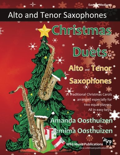 christmas-duets-for-alto-and-tenor-saxophones-21-traditional-christmas-carols-arranged-for-two-equal-saxophone-players-of-intermediate-standard