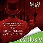 Die geheimen Akten des Sir Arthur Conan Doyle: Die komplette zweite Staffel - Akten 6-10 | Raimon Weber