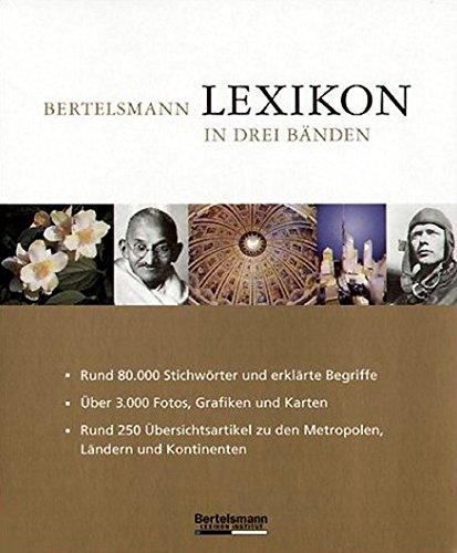 Bertelsmann Lexikon in drei Bänden