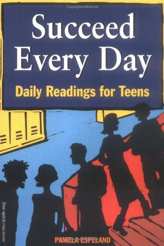 Download Succeed Every Day: Daily Readings for Teens PDF