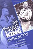 The Drag King Anthology, Donna Jean Troka and Kathleen LeBesco, 1560233087