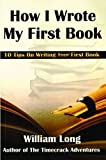 img - for How I Wrote My First Book: 10 Tips on Writing Your First Book book / textbook / text book