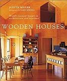 Wooden Houses, Judith Miller, 1841721751