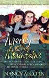 img - for Mercy Moves Mountains: Heart-Gripping Stories of God's Extraordinary Mercy and Grace to Troubled Young Girls book / textbook / text book