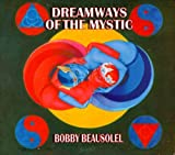 Dreamways of the Mystic by Bobby Beausoleil