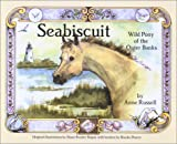 img - for Seabiscuit: Wild Pony of the Outer Banks book / textbook / text book